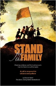 Image for Stand for the Family - Alarming Evidence and Firsthand Accounts from the Front Lines of Battle. a Call to Responsible Citizens Everywhere.