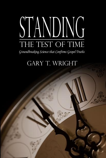 Image for Standing the Test of Time - Science Proving Scripture