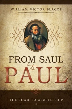 Image for From Saul to Paul;  The Road to Apostleship