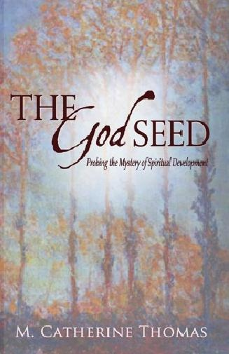 Image for The God Seed; Probing the Mystery of Spiritual Development