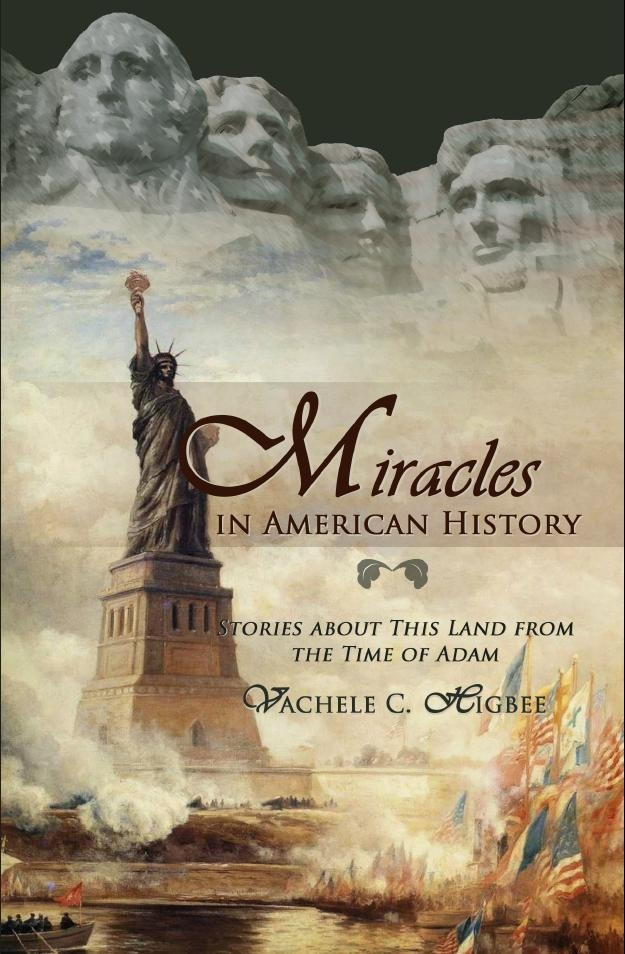 Image for Miracles in American History; Stories about this Land from the Time of Adam