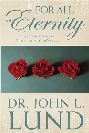 Image for For all Eternity - Practical Tools for Strengthening Your Marriage