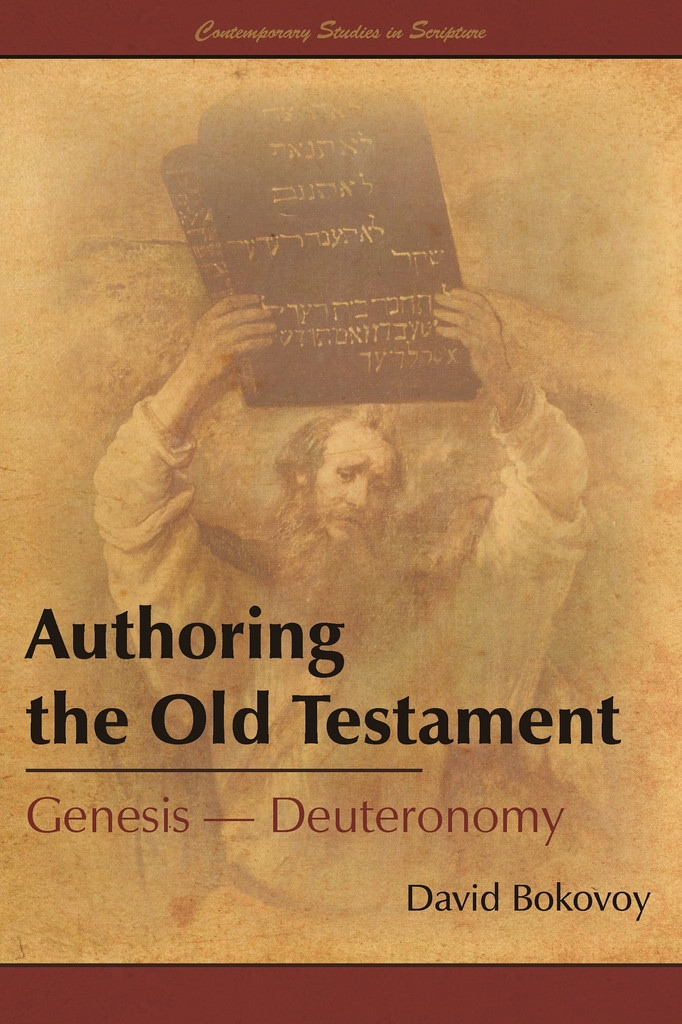 Image for Authoring the Old Testament: Genesis–Deuteronomy