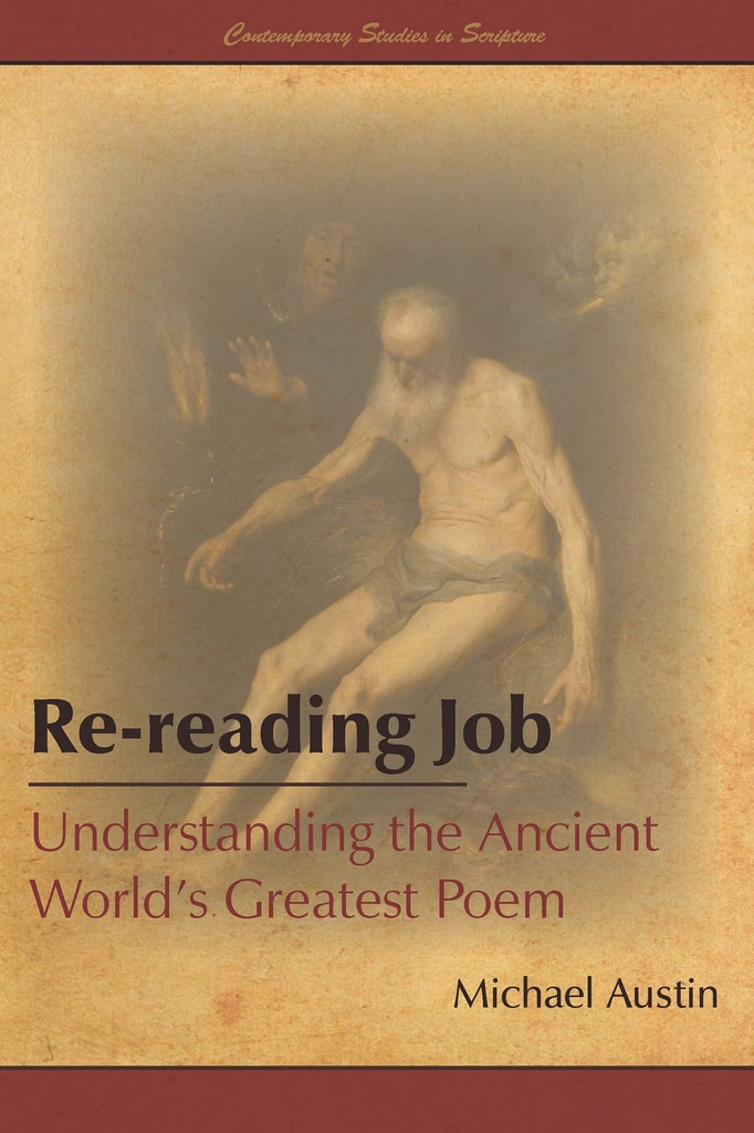 Image for Re-reading Job: Understanding the Ancient World's Greatest Poem