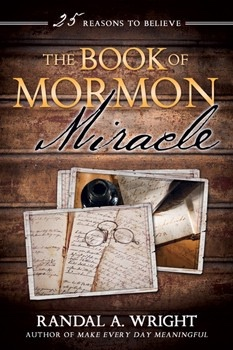 Image for The Book of Mormon Miracle;   25 Reasons to Believe