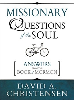 Image for Missionary Questions of the Soul  Answers from the Book of Mormon