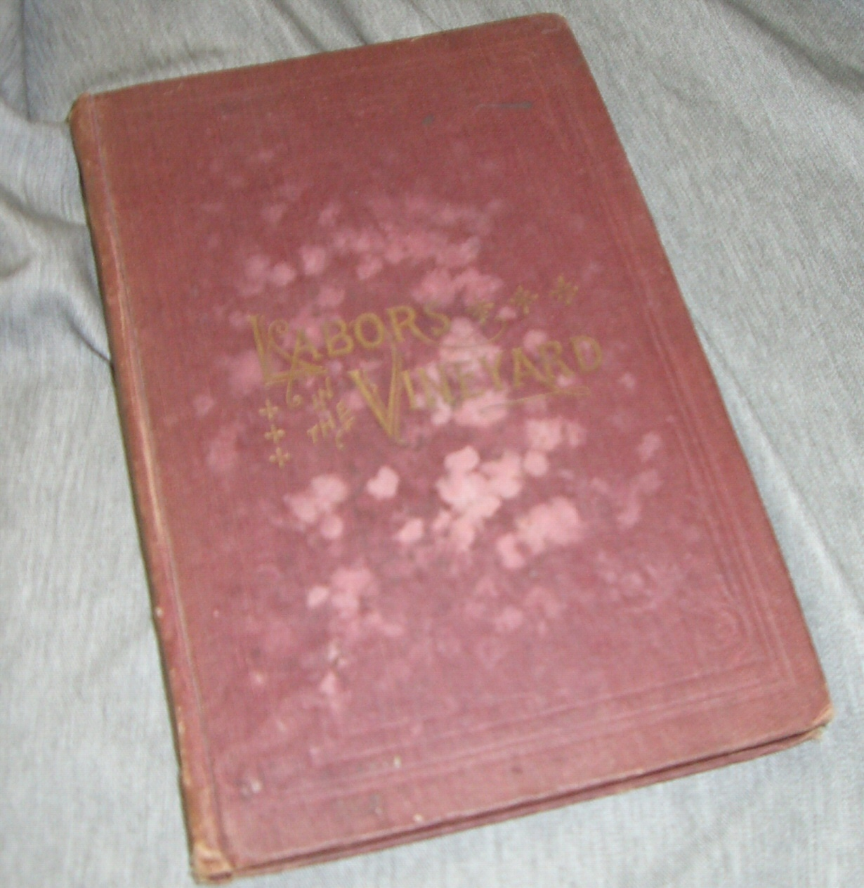 Image for Labors in the Vineyard: Twelfth Book of the Faith-Promoting Series Hardcover  1884