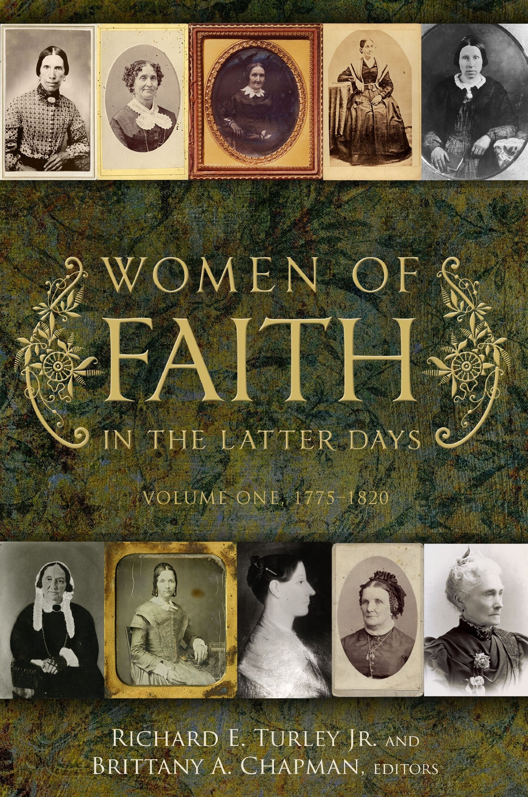 Image for Women of Faith in the Latter-days -  Volume One 1775-1820