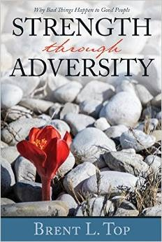 Image for Strength through Adversity: Why Bad Things Happen to Good People