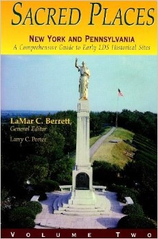 Image for Sacred Places - Vol 2 - New York and Pennsylvania - A Comprehensive Guide to LDS Historical Sites - New York and Pennsylvania