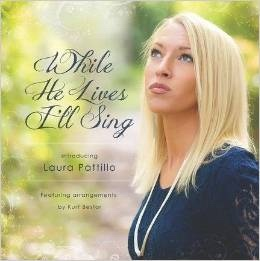 Image for While He Lives I'll Sing -  Featuring Arrangments by Kurt Bestor