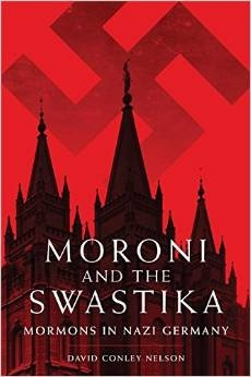 Image for Moroni and the Swastika: Mormons in Nazi Germany