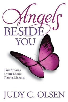 Image for Angels Beside You True Stories of the Lord's Tender Mercies