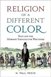 Image for Religion of a Different Color: Race and the Mormon Struggle for Whiteness