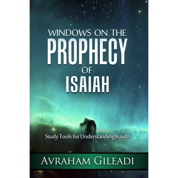 Image for Windows on the Prophecy of Isaiah: Study Tools for Understanding Isaiah