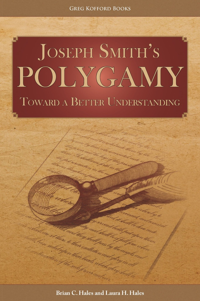 Image for Joseph Smiths Polygamy: Toward a Better Understanding