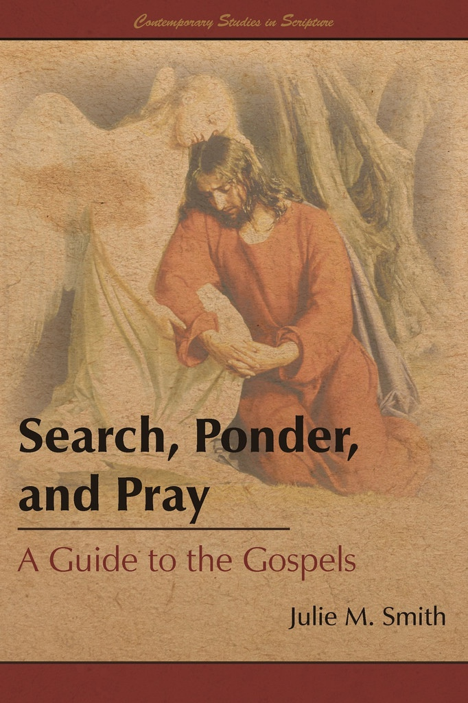 Image for Search, Ponder, and Pray: A Guide to the Gospels