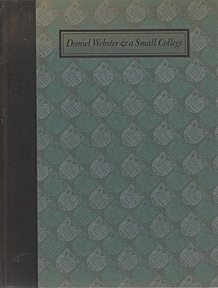 Image for Daniel Webster and a Small College