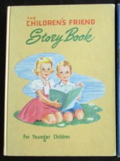 Image for The Children's Friend Story Book: Stories, Poems, and Other Features for Younger Children