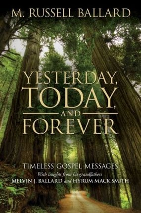 Image for Yesterday, Today and Forever; Timeless Gospel Messages