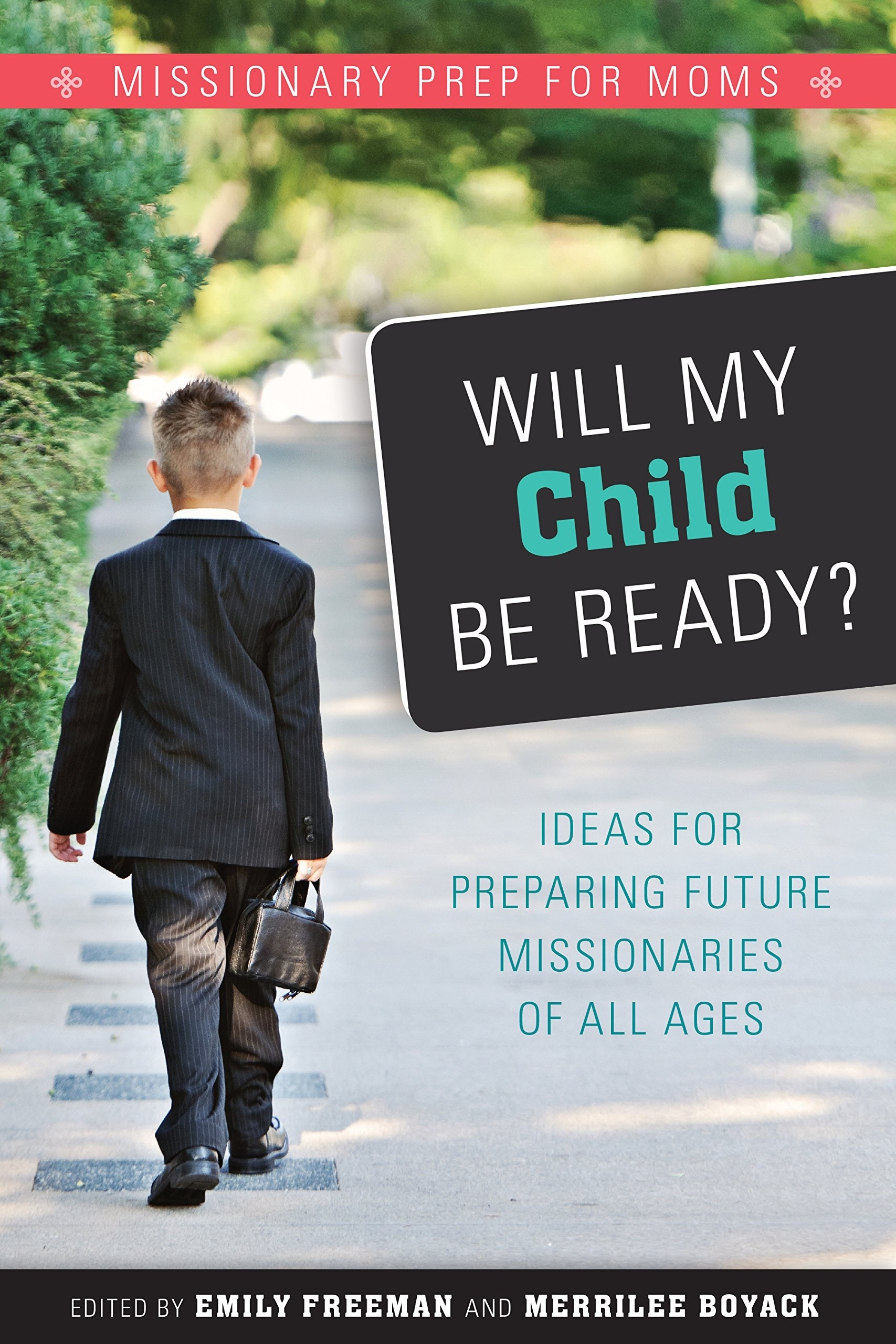 Image for Will My Child Be Ready? Missionary Prep for Moms