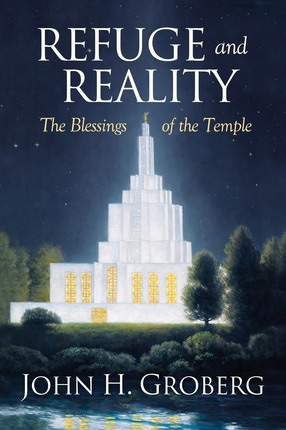 Image for Refuge and Reality:   Blessings of the Temple