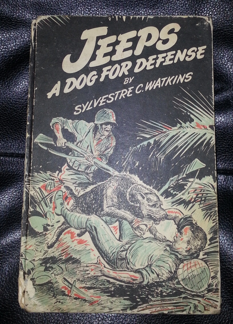 Image for Jeeps;  a Dog for Defense