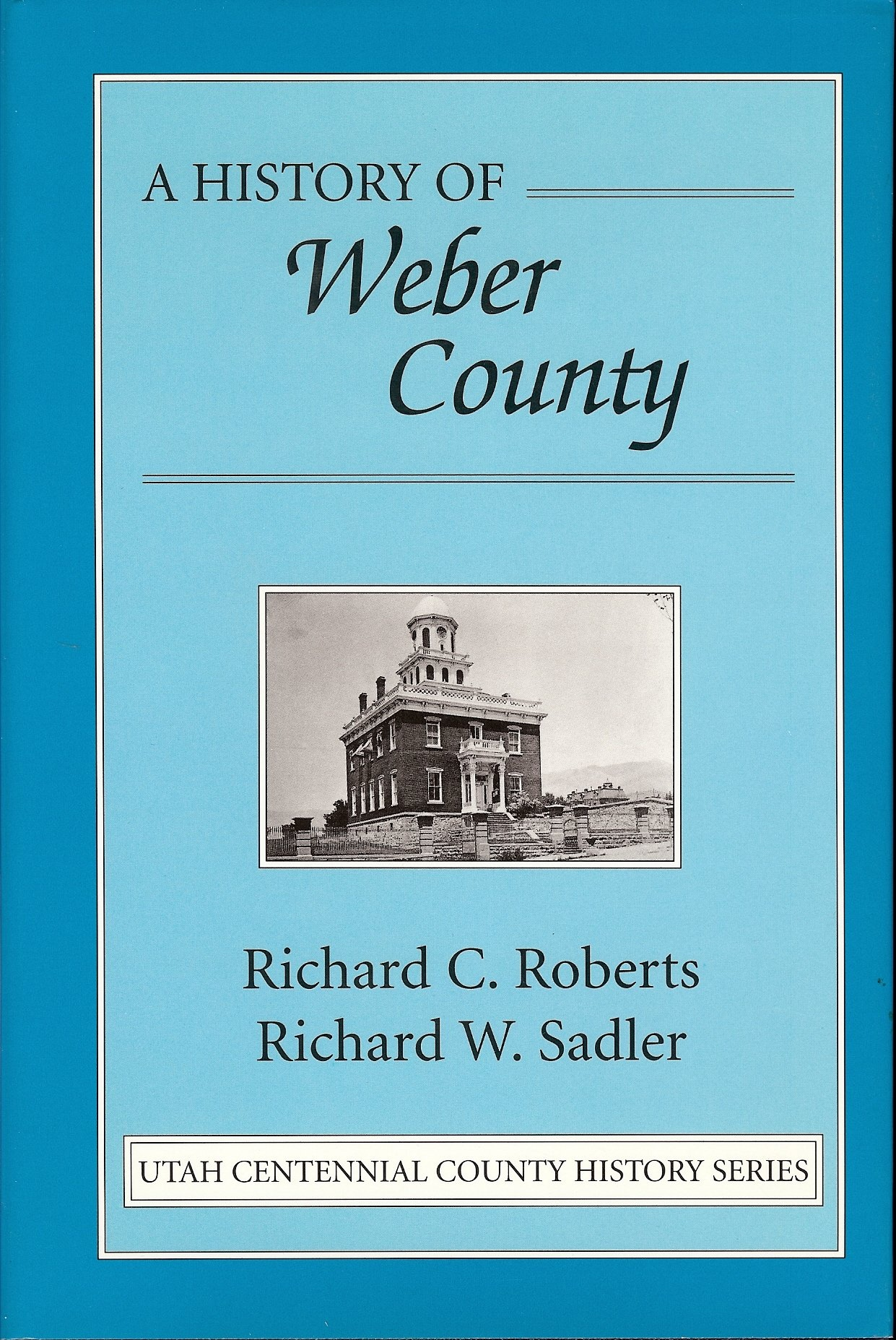 Image for A History of Weber County