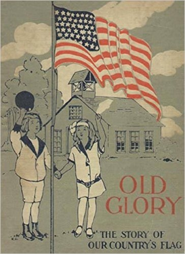 Image for Old Glory; The Story of Our Country's Flag