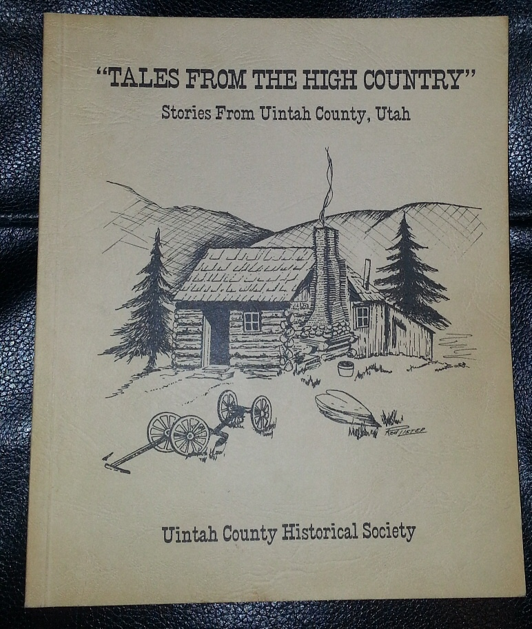 Image for Tales From the High Country; Stories From Uintah County, Utah