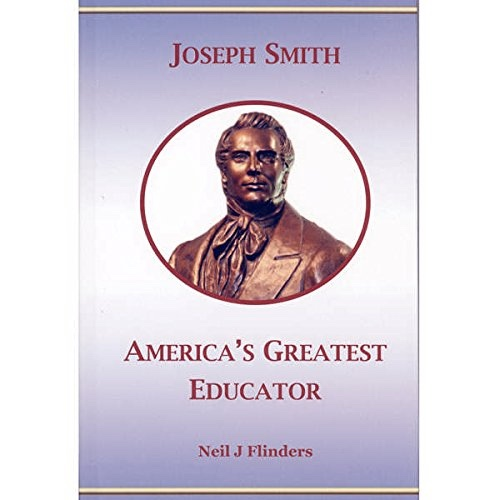 Image for Joseph Smith; America's Greatest Educator