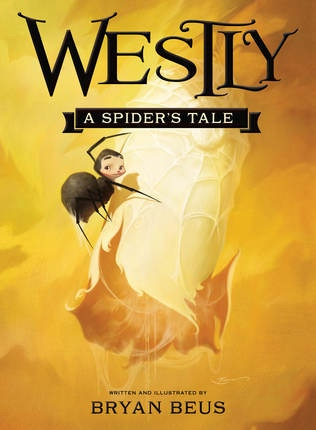 Image for Westly: A Spider's Tale
