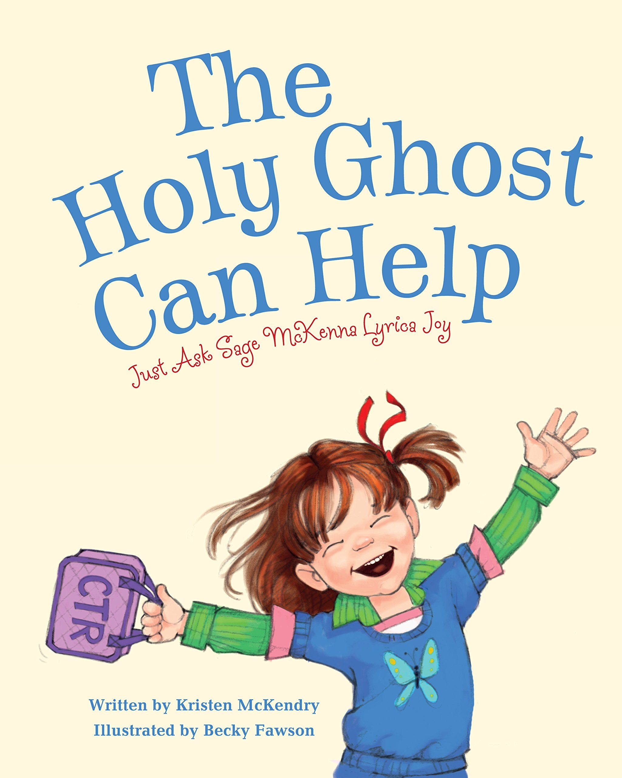 Image for The Holy Ghost Can Help  Just Ask Sage Mckenna Lyrica Joy