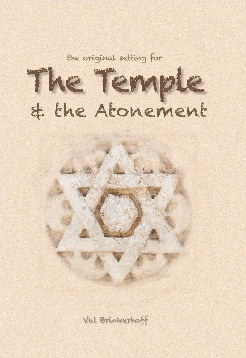 Image for The Original Setting For THE TEMPLE & THE ATONEMENT - BY VAL BRINKERHOFF
