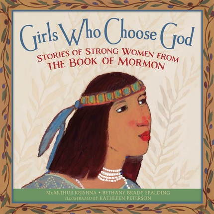 Image for Girls Who Choose God Strong Women From the Book of Mormon