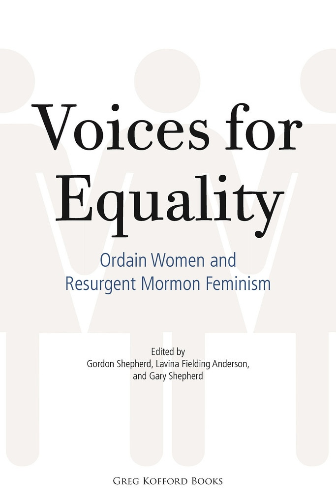 Image for Voices for Equality;   Ordain Women and Resurgent Mormon Feminism