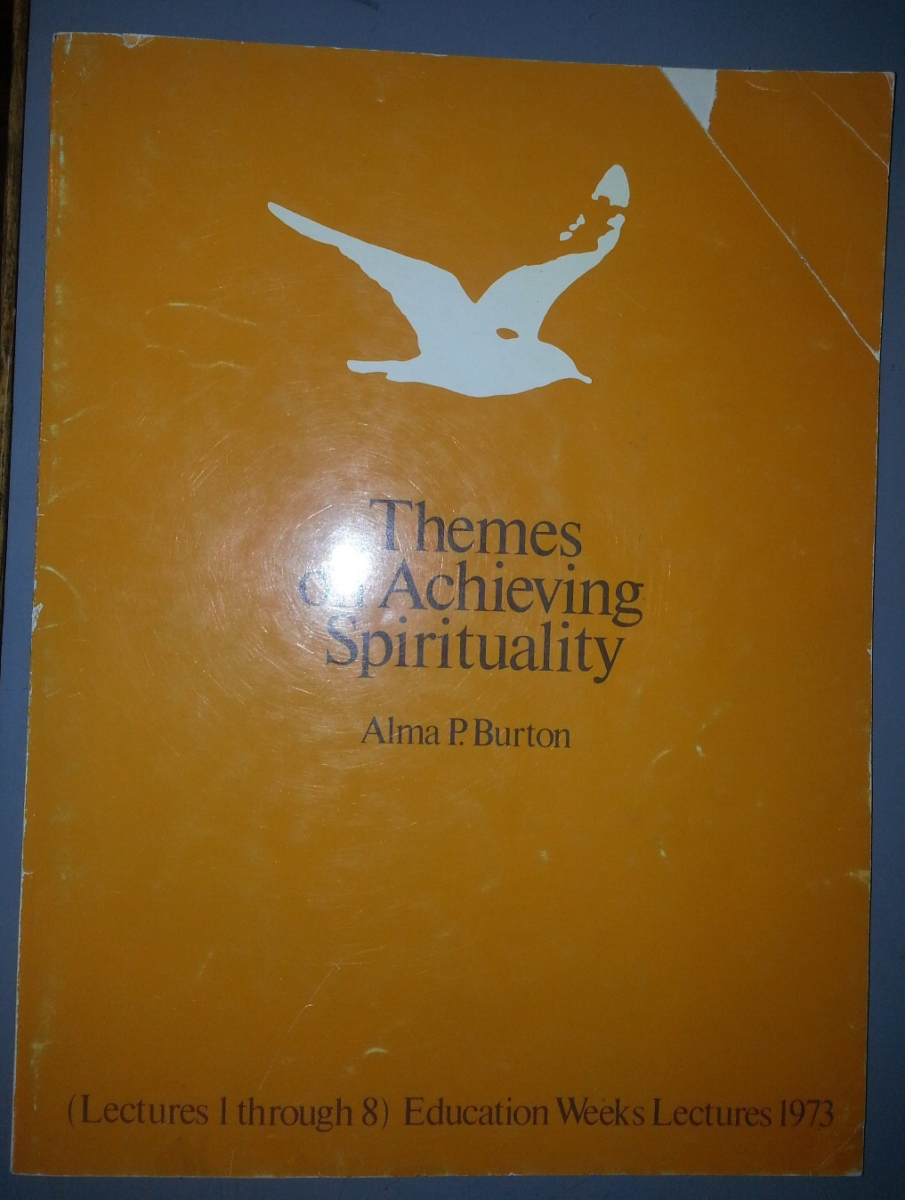 Image for Themes on achieving spirituality;   Lectures 1 through 8