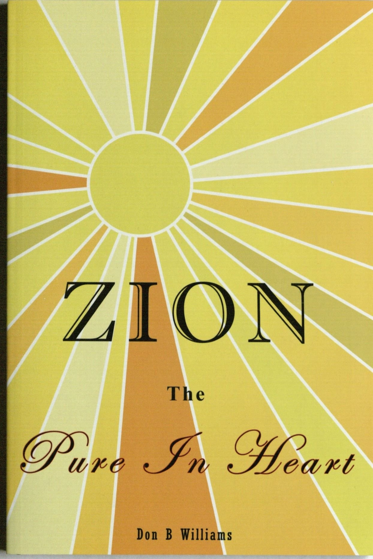 Image for Zion; The Pure in Heart