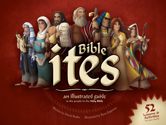 Image for Bible ites: An Illustrated Guide to the People in the Holy Bible