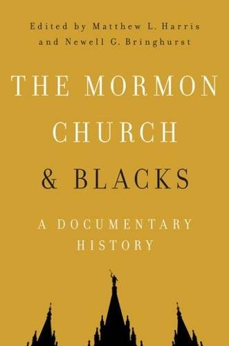Image for The Mormon Church and Blacks; A Documentary History