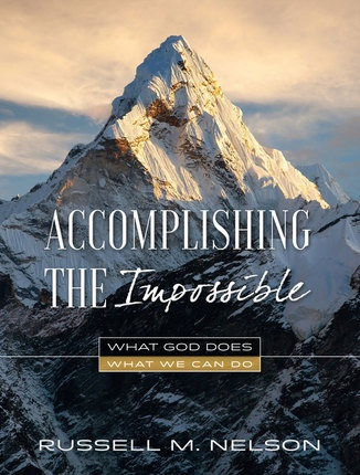 Image for Accomplishing the Impossible;  What God Does, What We Can Do