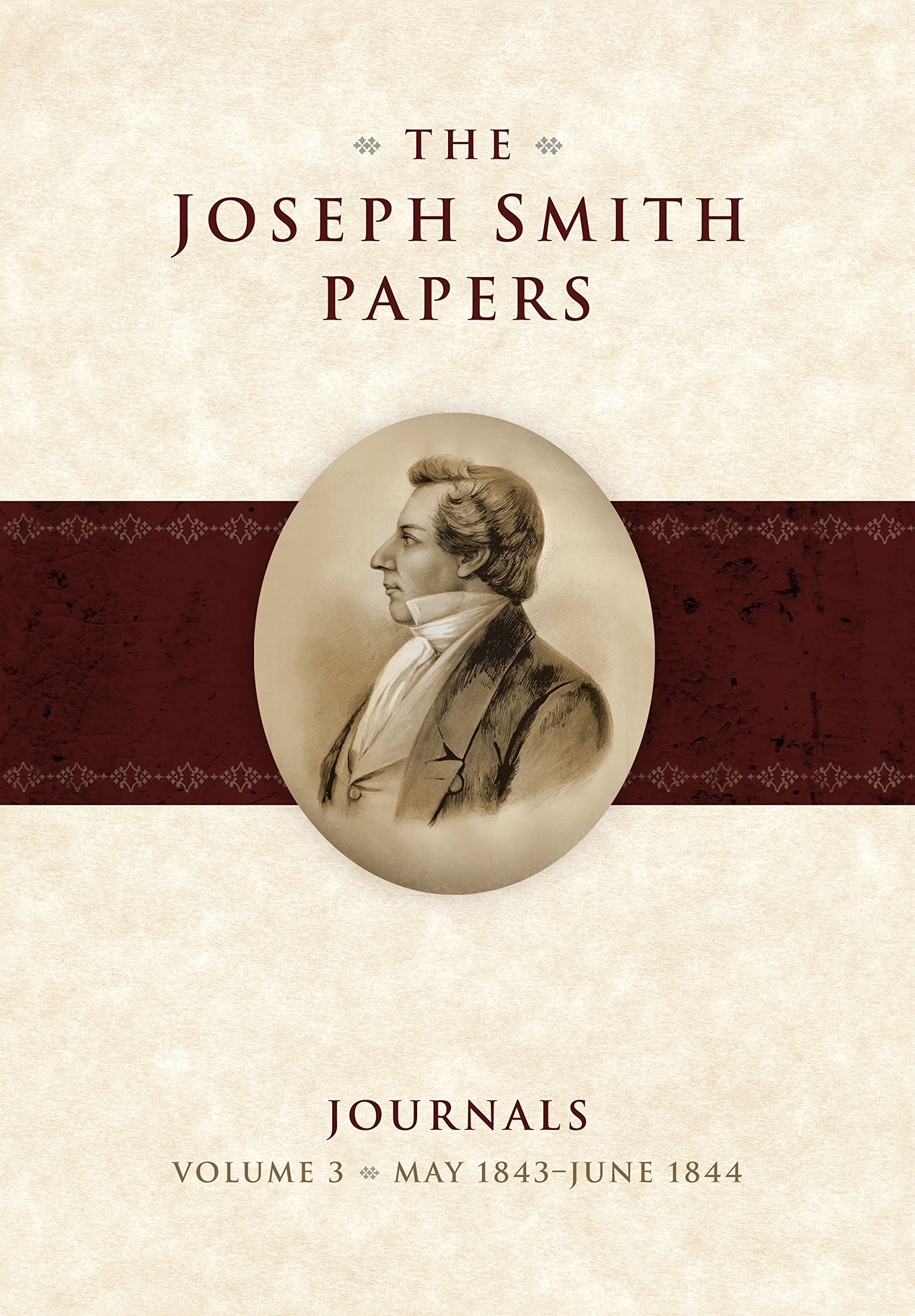 Image for The Joseph Smith Papers - Journals Volume 3: May 1843 - June 1844