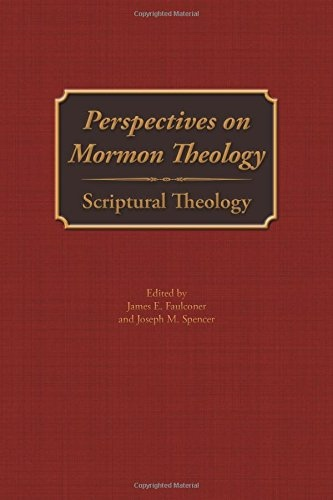 Image for Perspectives on Mormon Theology;  Scriptural Theology