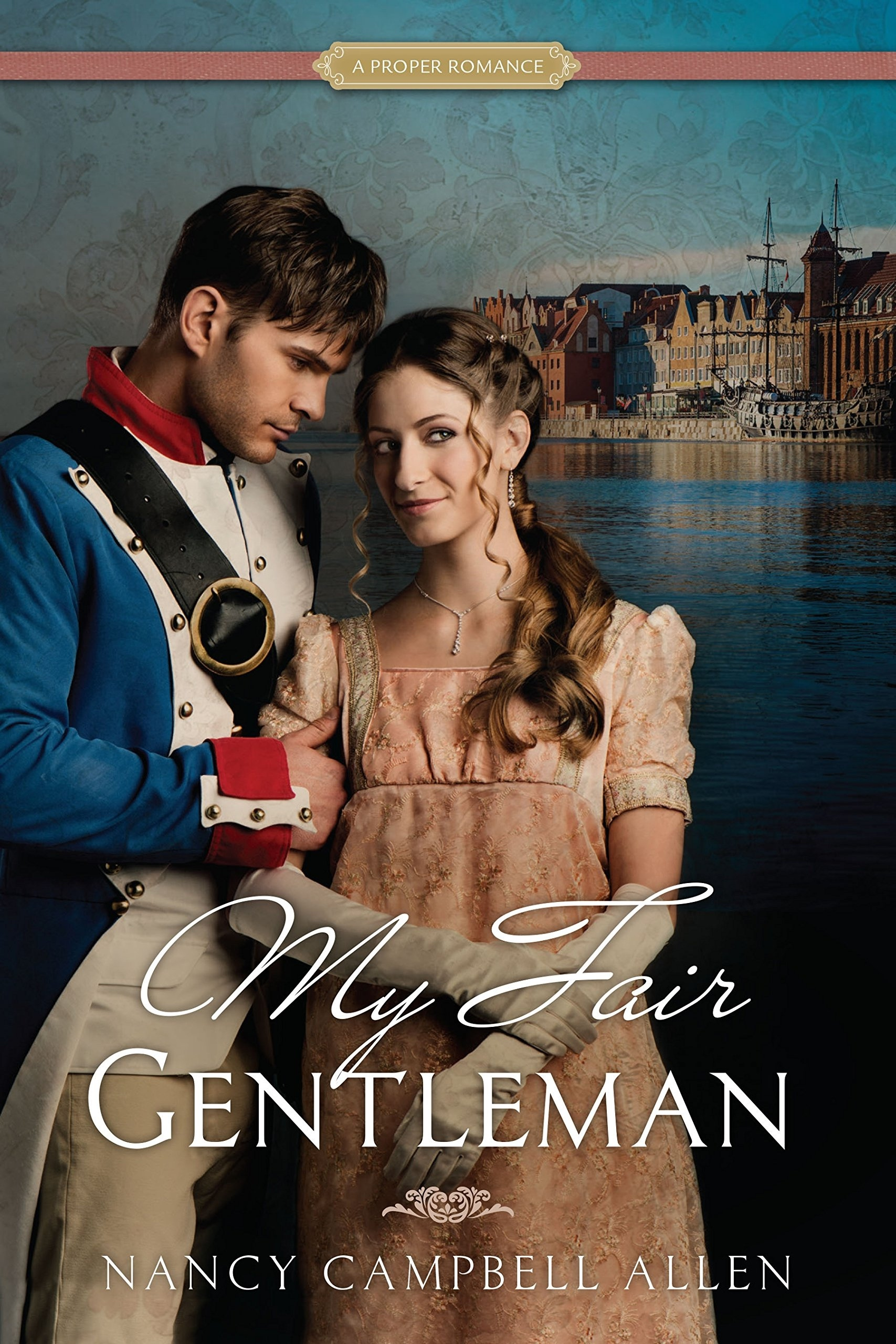 Image for My Fair Gentleman   (A Proper Romance)