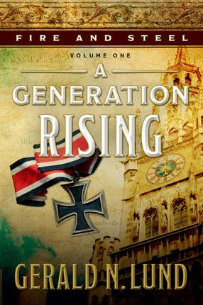 Image for Fire and Steel, Vol. 1: A Generation Rising  A Generation Rising