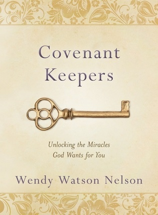Image for Covenant Keepers  Unlocking the Miracles God Wants For You