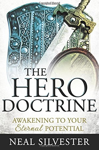 Image for The Hero Doctrine;   Awakening to Your Eternal Potential