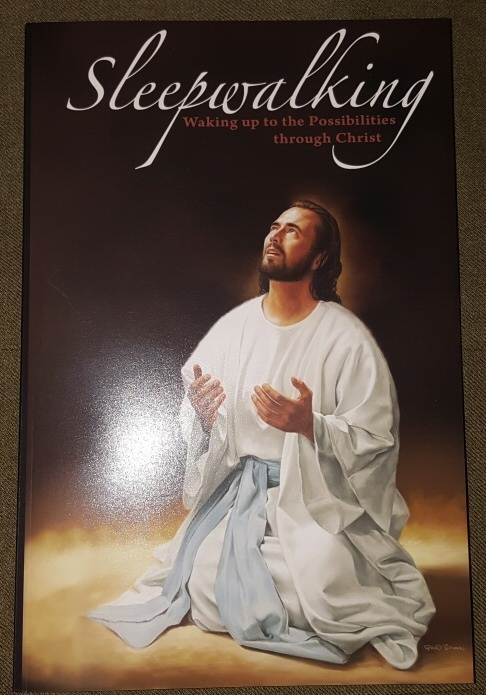 Image for Sleepwalking; Waking up to the possibilities through Christ