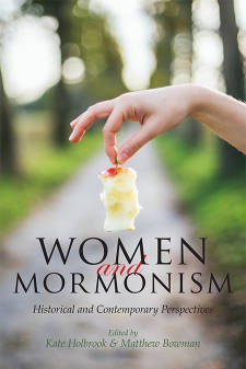 Image for Women and Mormonism: Historical and Contemporary Perspectives