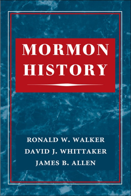 Image for Mormon History; A comprehensive view of how the writing of Mormon history has evolved since the establishment of the church